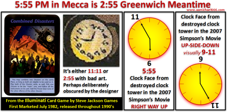 Combined Disasters Illuminati Card Game and Simpsons Movie---Clock Faces--Mecca Clock Tower Attack