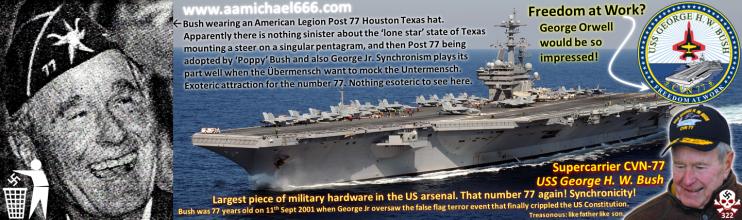CVN-77 USS George H W Bush--American Legion Post 77 Houston Texas--Treasonous NAZI