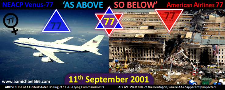 NEACP Boeing 747 E-4B Venus 77 and American Airlines Flight 77 on 11 September 2001 As Above So Below