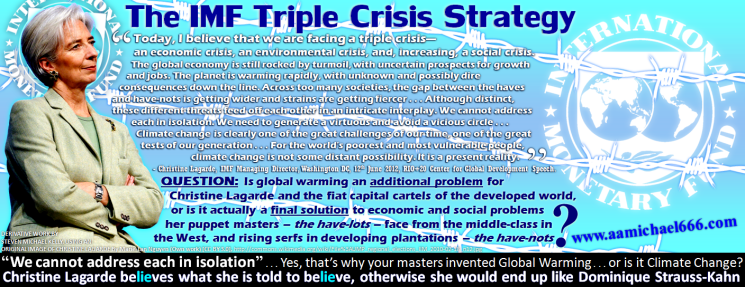 Christine Lagarde IMF Triple Crisis Strategy 666 Climate Change Global Warming Planet EarthSchwitz
