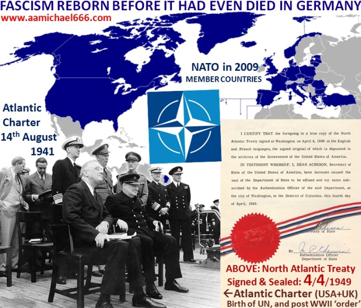 NATO Fascism Reborn Befor It Had Died In Germany 1941-to-4-4-1949 Phoenix Rising