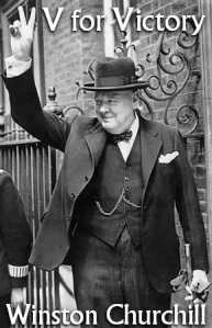 Winston Churchill---V for Victory
